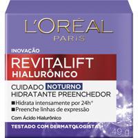 Revitalift Hialurônico L'Oréal Hidratante Preenchedor Noturno 49G