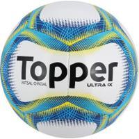 5ce8144ce8 Bola De Futsal Topper Ultra Ix - Branco Azul