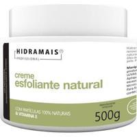 Esfoliante Natural Creme Corporal Hidramais 500G - Unissex-Incolor