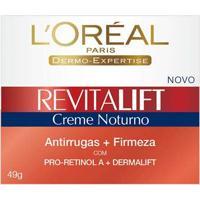 Creme Antirrugas Revitalift Noturno 49G L'Oréal