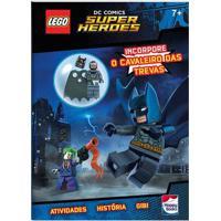 Livro Infantil - Lego - Dc Comics Superheroes - Incorpore O Cavaleiro Das Trevas - Happy Books