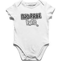 Não Passe Pano - Body Infantil