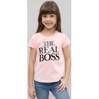 "Blusa Infantil ""The Real Boss"" Manga Curta Decote Redondo Rosê"