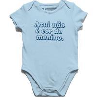 Azul Não É Cor De Menino - Body Infantil