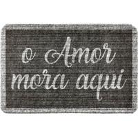 """Capacho Antiderrapante """"O Amor Mora Aqui""""- Cinza Escuro Wevans"""