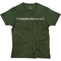 Camiseta Stoned É Verdade Esse Bilhete Masculina - Masculino-Verde
