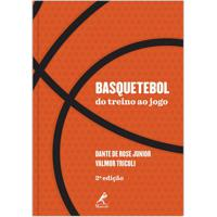 Basquetebol Do Treino Ao Jogo 1ª Edição Impresso