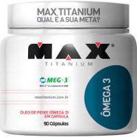 Ômega 3 Max Titanium - 90 Cápsulas