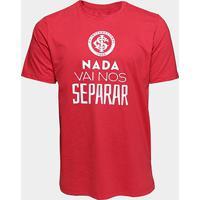 Camiseta Internacional Nada Vai Nos Separar Masculina - Masculino
