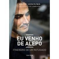 Ebook Eu Venho De Alepo: Itinerário De Um Refugiado