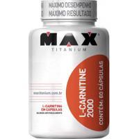 Termogênico Max Titanium L-Carnitina 2000 - 60 Cápsulas