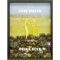 Quadro Porta Tampinhas De Cervejas Save Water Drink Beer Betume