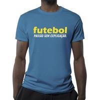 Camiseta Paixão Sem Explicação Masculina - Masculino