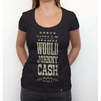 What Would Johnny Cash Do? - Camiseta Clássica Feminina