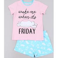"Pijama Infantil ""Wake Me When It´S Friday"" Manga Curta Rosa"