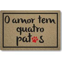 Capacho Linha Tapets O Amor Tem Quatro Patas