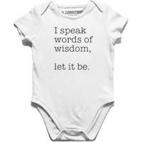 I Speak Words Of Wisdom - Body Infantil