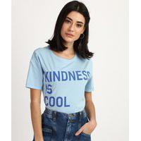 "Blusa Feminina Kindness Is Cool"" Manga Curta Decote Redondo Azul Claro"""
