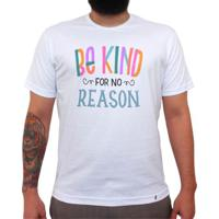 Be Kind For No Reason - Camiseta Clássica Masculina