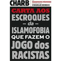 Ebook Carta Aos Escroques Da Islamofobia Que Fazem O Jogo Dos Racistas